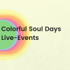 Colorful Soul Event - Ticket